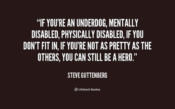quote-Steve-Guttenberg-if-youre-an-underdog-mentally-disabled-physically-184256.png